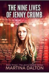 The Nine Lives of Jenny Crumb (The Jenny Crumb Series Book 3) Kindle Edition