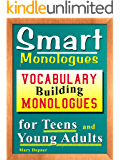 Smart Monologues: Vocabulary Building Monologues for Teens and Young Adults