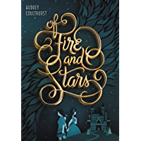 Of Fire and Stars book cover