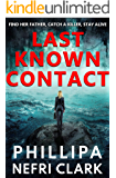 Last Known Contact: A gripping, fast-paced suspense