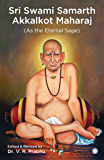 Shree Swami Samarth Akkalkot Maharaj (As The Eternal Sage)