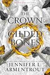 The Crown of Gilded Bones (Blood And Ash Series Book 3) (English Edition) eBook Kindle