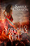 Sorrow's Gift (Eternal Sorrows Book 2)