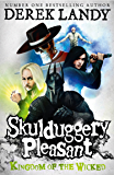 Kingdom of the Wicked (Skulduggery Pleasant, Book 7) (Skulduggery Pleasant series)