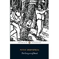 The Conquest of Bread (Penguin Classics)