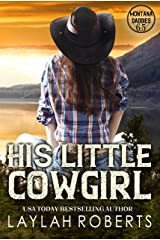 His Little Cowgirl (Montana Daddies) Kindle Edition