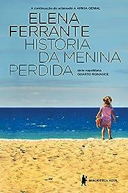 História da menina perdida – Maturidade – Velhice (Série Napolitana Livro 4)
