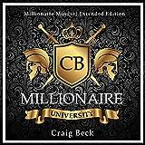 Millionaire University: Millionaire Mindset Extended Edition