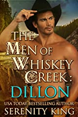 The Men of Whiskey Creek: Dillon Kindle Edition