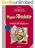 PaperAmleto: e altre storie ispirate a William Shakespeare (Letteratura a fumetti Vol. 1)