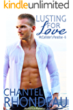 Lusting For Love: Workers in Paradise - 1 (McCallister's Paradise Book 6)