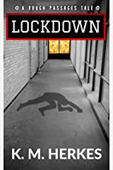 Lockdown (Rough Passages Book 4)