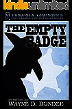 The Empty Badge (Cash Laramie & Gideon Miles Series Book 8)