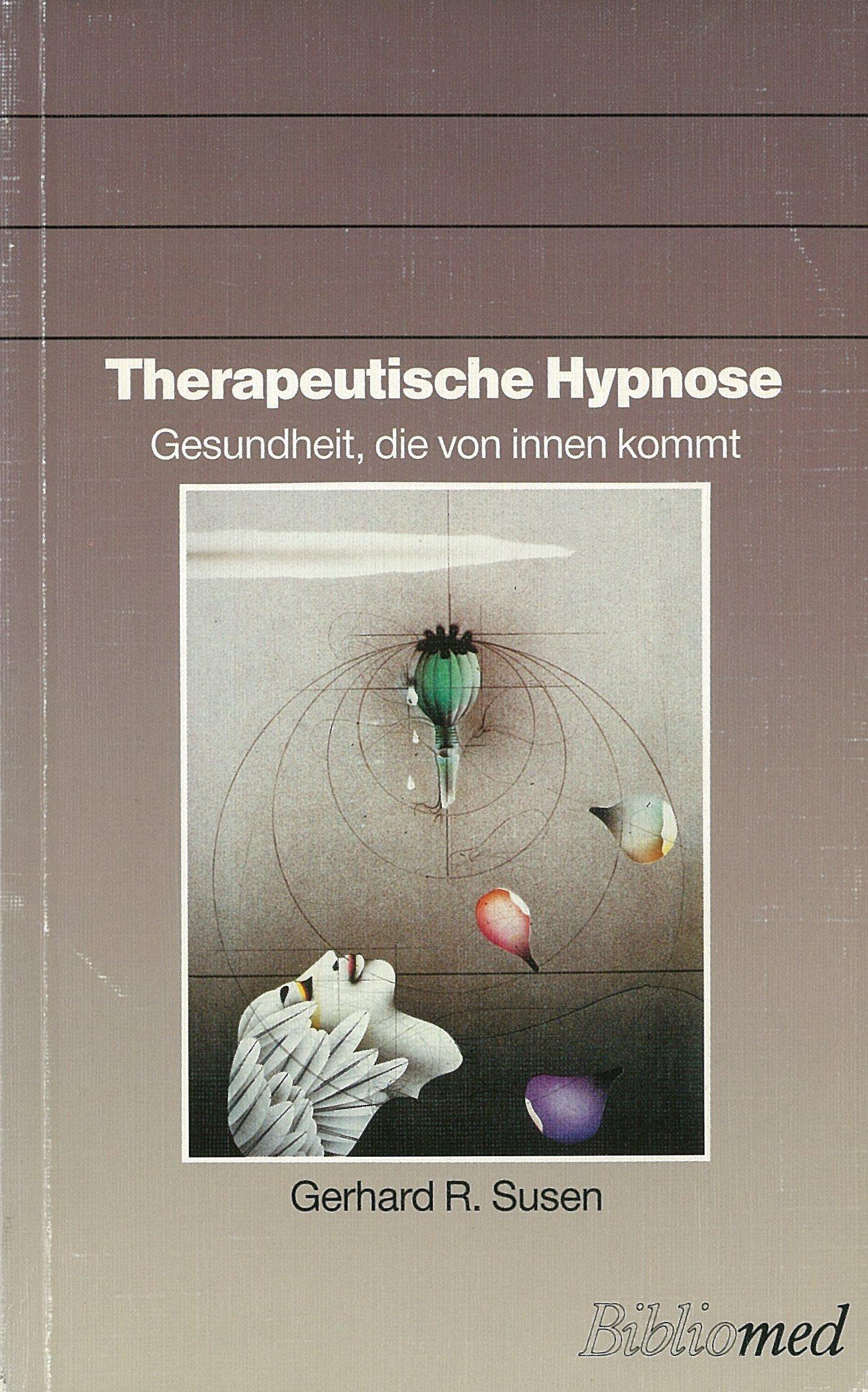 Therapeutische Hypnose: Gesundheit, die von innen kommt
