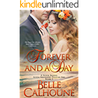 Forever and a Day (Seven Brides Seven Brothers Pelican Bay Book 5)