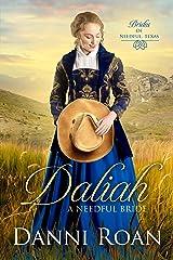 Daliah: A Needful Bride (Brides of Needful Texas Book 1) Kindle Edition