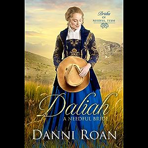 Daliah: A Needful Bride (Brides of Needful Texas Book 1)