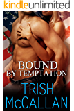 Bound By Temptation (Red-Hot SEALs Novella Book 1) (English Edition)