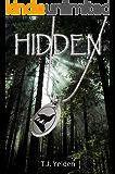 HIDDEN (Hidden Trilogy Book 1)