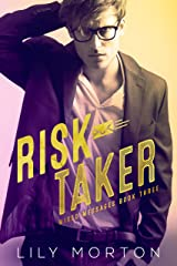 Risk Taker (Mixed Messages Book 3) Kindle Edition