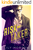 Risk Taker (Mixed Messages Book 3)