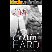 Gettin' Hard (Single Ladies' Travel Agency Book 1)