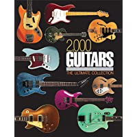 2000 Guitars: The Ultimate Collection