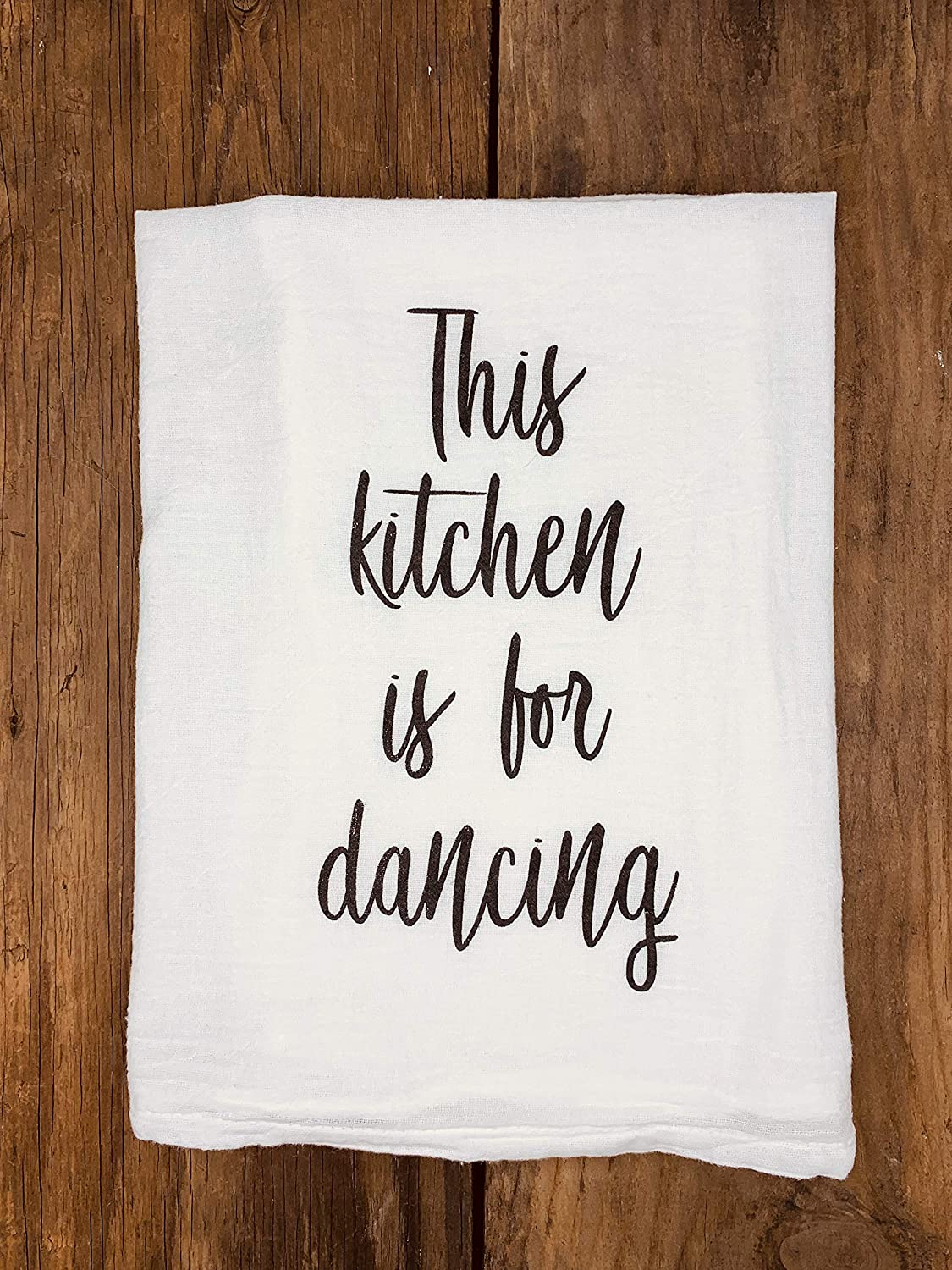 This Kitchen is Made for Dancing Tea Towel Home Decor Dish Towels