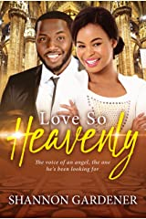 Love So Heavenly (A Clean Christian African American Romance Book 1) Kindle Edition