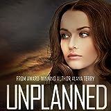 Unplanned: Kennedy Stern Christian Suspense Novel, Book 1