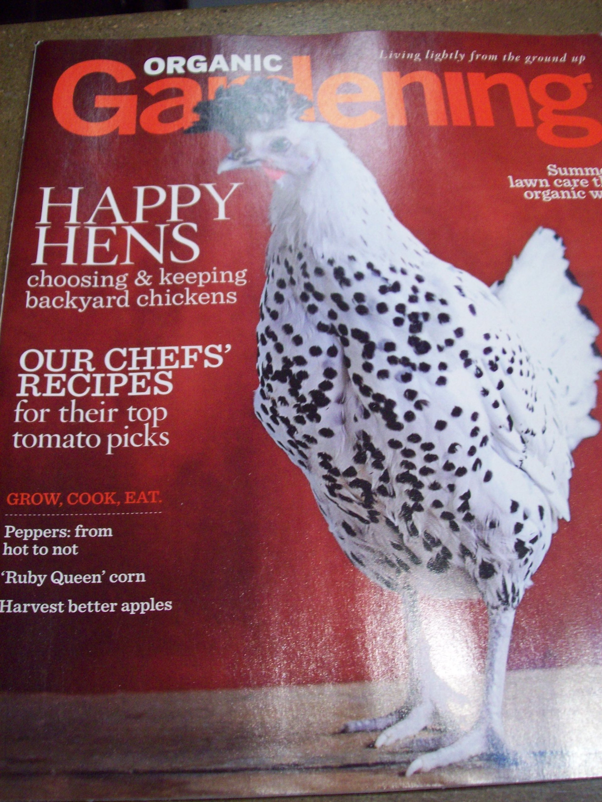 organic-gardening-june-july-2010-happy-hens-summer-lawn-care-harvest-better-apples-our-chefs-recipes