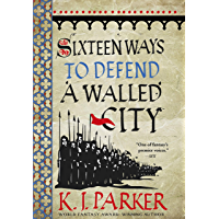 Sixteen Ways to Defend a Walled City (English Edition)