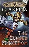 The Cursed Princedom (Realm of Arkon, Book 2) (English Edition)