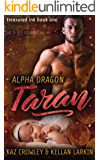Alpha Dragon: Taran: M/M Mpreg Romance (Treasured Ink Book 1)