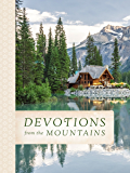 Devotions from the Mountains (Devotions from . . .)