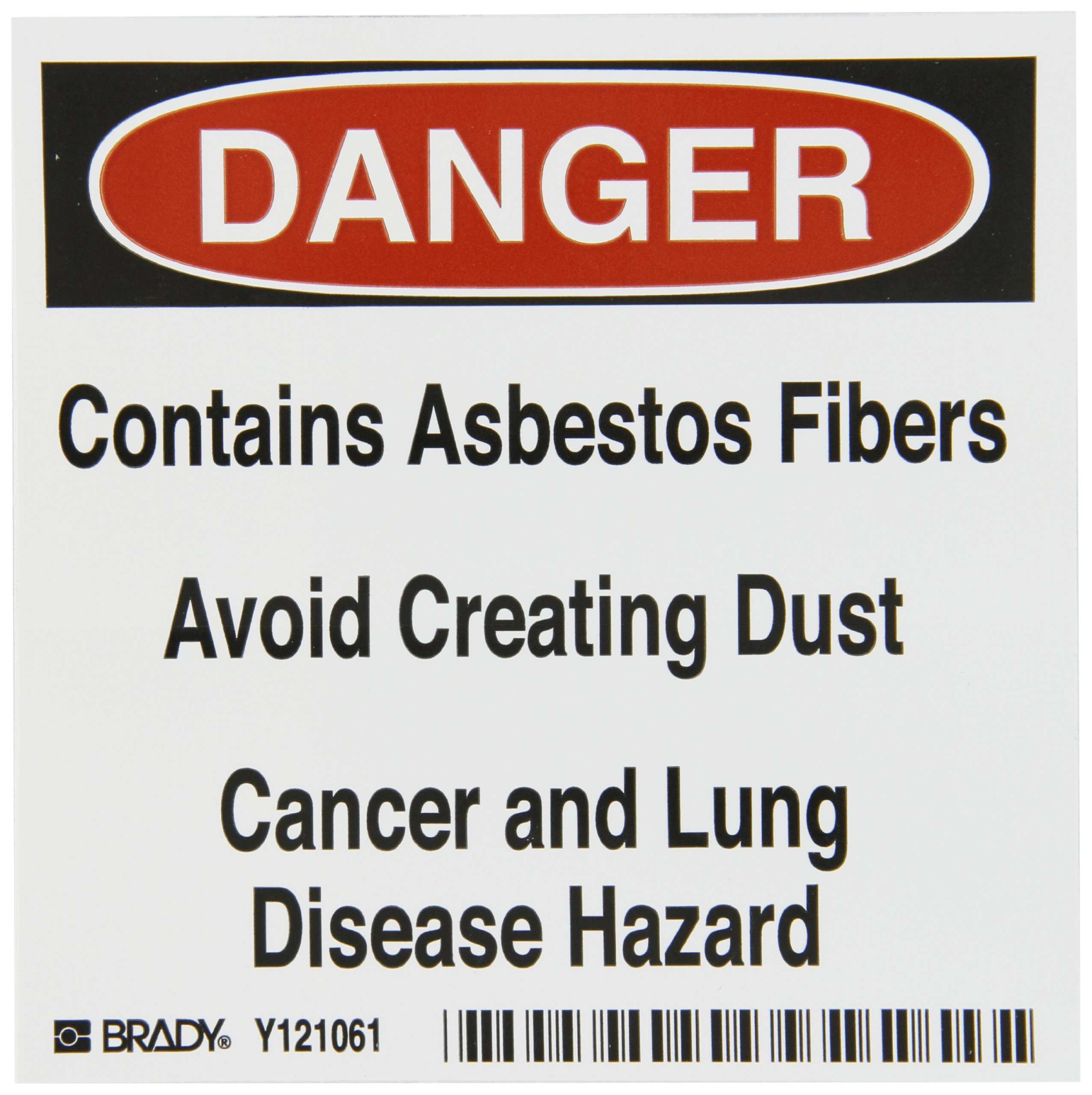 Brady 121061 Vinyl Film Asbestos Labels , Black,  Red On White,  4'' Height x 4'' Width,  Legend ''Contains Asbestos Fibers Avoid Creating Dust Cancer And Lung Disease Hazard'' (100 Labels per Package)