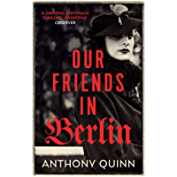 Our Friends in Berlin: the pulse-pounding world war two spy thriller you won't be able to put down in 2019