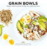 Grain Bowls: Bulgur Wheat, Quinoa, Barley, Rice, Spelt and More (Ready to Eat)