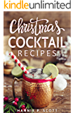 Christmas Cocktail Recipes: Christmas Drinks to Liven up the Holidays