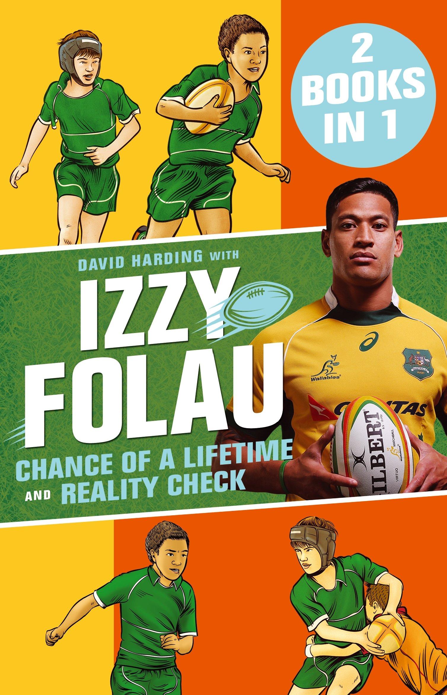 Download Chance of a Lifetime and Reality Check: Izzy Folau Bindup 1 ePub fb2 ebook