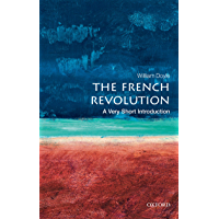 The French Revolution: A Very Short Introduction (Very Short Introductions) (English Edition)