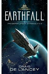Earthfall: Predator Space Chronicles V Kindle Edition
