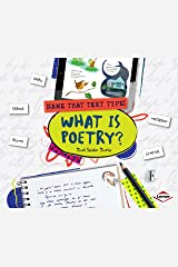 What Is Poetry? (Name That Text Type!) Paperback