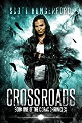 Crossroads (The Corax Chronicles Book 1) Kindle Edition