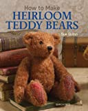 How to Make Heirloom Teddy Bears