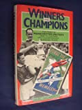 Winners and Champions: Story of Manchester United's 1984 Football Association Cup and 1952 Championship Winning Teams