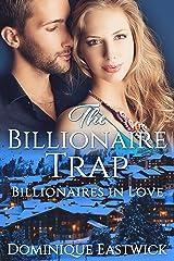 The Billionaire Trap (Billionaires in Love Book 1)