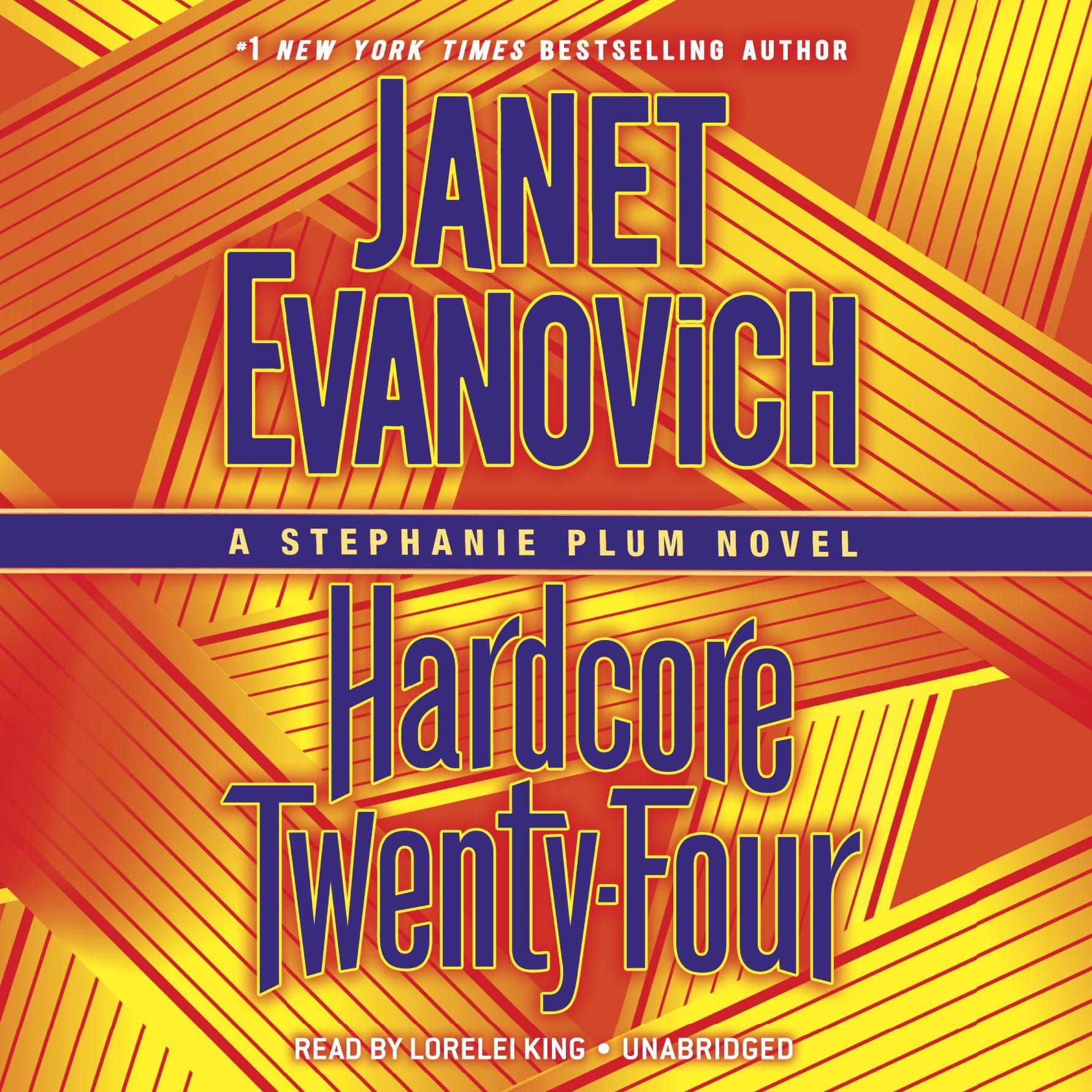 Hardcore Twenty-Four: Stephanie Plum, Book 24