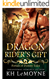 Dragon Rider's Gift (A Portals of Destiny Tale - Dragon Rider Trilogy)