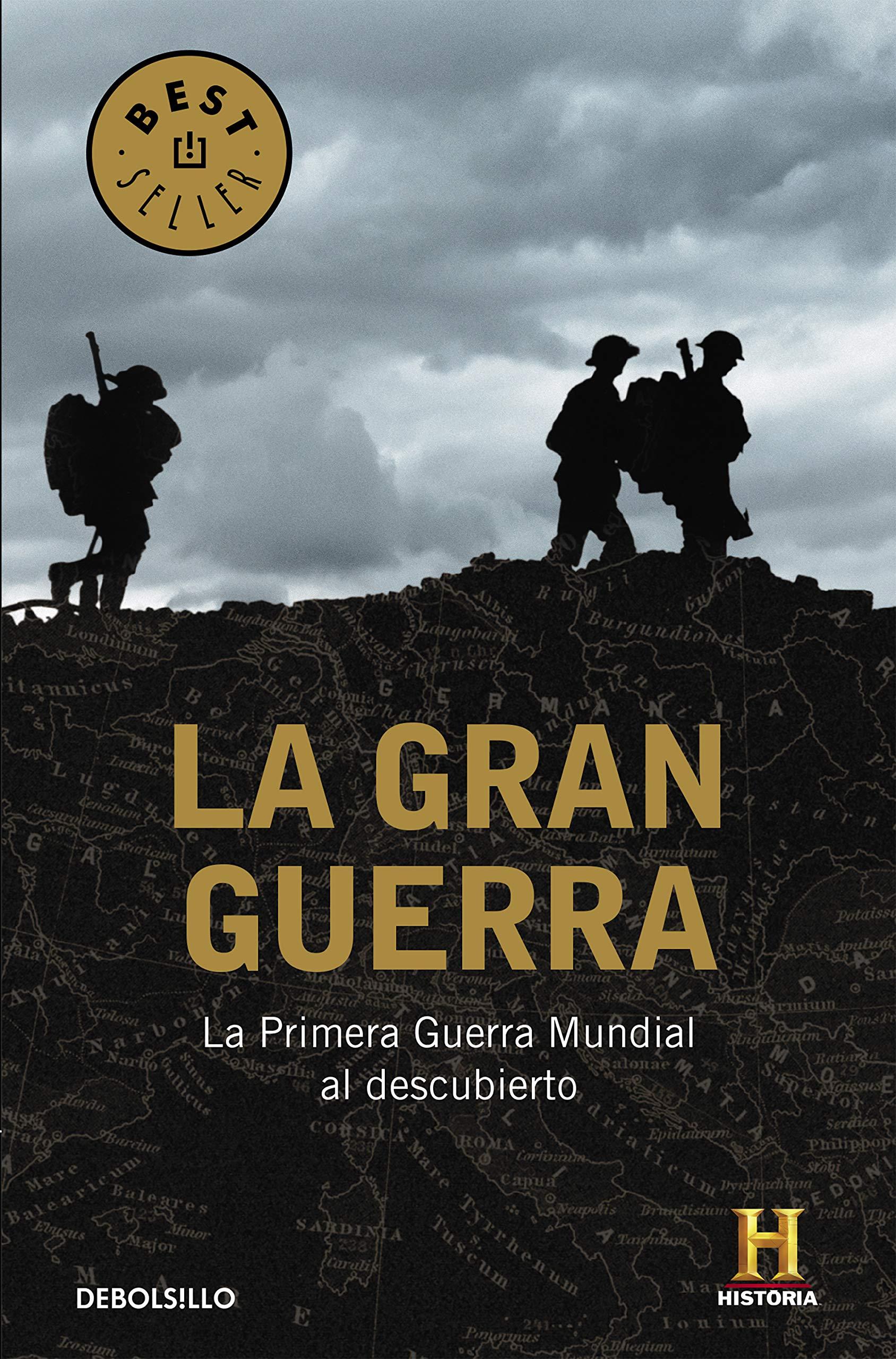 La Gran Guerra: La Primera Guerra Mundial al descubierto Best Seller: Amazon.es: Canal Historia: Libros